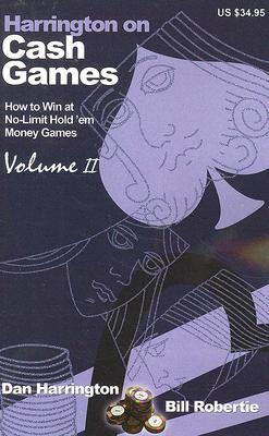 Harrington on Cash Games By Harrington, Dan/ Robertie, Bill